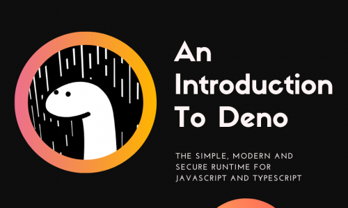 """An Introduction to """"Deno"""""""